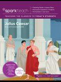 Sparkteach: Julius Caesar, Volume 9