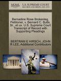 Bernadine Rose Brokenleg, Petitioner, V. Bernard C. Butts, Sr., Et UX. U.S. Supreme Court Transcript of Record with Supporting Pleadings