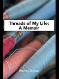 Threads of My Life: A Memoir