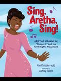 Sing, Aretha, Sing!: Aretha Franklin, Respect, and the Civil Rights Movement