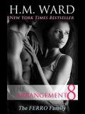 The Arrangement Vol. 8: The Ferro Family