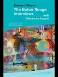 The Baton Rouge Interviews: With Édouard Glissant and Alexandre Leupin