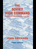 The Soviet High Command: A Military-Political History, 1918-1941: A Military Political History, 1918-1941