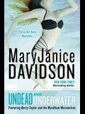 Undead and Underwater: A Queen Betsy Novel