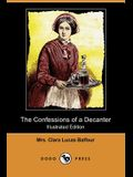 The Confessions of a Decanter (Illustrated Edition) (Dodo Press)