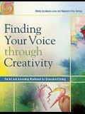 Finding Your Voice Through Creativity: The Art & Journaling Workbook for Disordered Eating