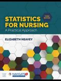 Statistics for Nursing: A Practical Approach