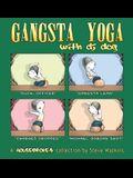 Gangsta Yoga with DJ Dog: A Housebroken Collection