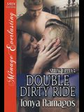 Double Dirty Ride [spring Valley 3] (Siren Publishing Menage Everlasting)