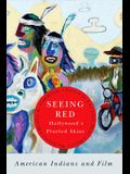 Seeing Red--Hollywood's Pixeled Skins: American Indians and Film