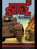 Knights of the Skull, Vol. 1: Germany's Panzer Forces in Wwii, Blitzkrieg: Poland, France, North Africa, 1939-41