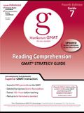 Reading Comprehension GMAT Strategy Guide, 4th Edition (Manhattan GMAT Guides, No. 7)