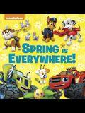 Spring Is Everywhere! (Nickelodeon) (Pictureback Favorites)