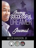 Journey Of A Successful Dreamer Journal
