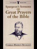 Spurgeon's Sermons on Great Prayers of the Bible