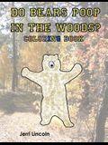 Do Bears Poop in the Woods? Coloring Book
