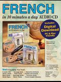 French in 10 Minutes a Day Audio CD: Language Course for Beginning and Advanced Study. Includes Workbook, Flash Cards, Sticky Labels, Menu Guide, Soft
