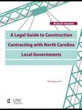 A Legal Guide to Construction Contracting with North Carolina Local Governments