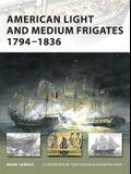 American Light and Medium Frigates, 1794-1836