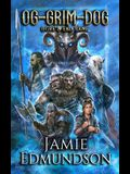 Og-Grim-Dog: Ogre's End Game: The Three-Headed Ogre