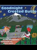 Goodnight Crested Butte