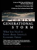The Coming Generational Storm: What You Need to Know about America's Economic Future