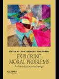 Exploring Moral Problems: An Introductory Anthology