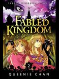 Fabled Kingdom: Book 2