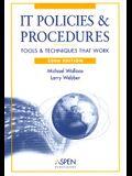 IT Policies & Procedures: Tools & Techniques That Work (IT Governance Policies & Procedures)
