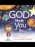 God Made You Too