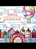 Joyful Inspirations Coloring Book: With Illustrated Scripture and Quotes to Cheer Your Soul