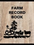 Farm Record Keeping Log Book: Farm Management Organizer, Journal Record Book, Income and Expense Tracker, Livestock Inventory Accounting Notebook, E