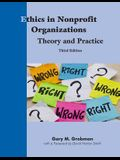 Ethics in Nonprofit Organizations: Theory and Practice