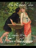 The Illustrated Complete Works of Shakespeare: New Illustrated Edition