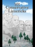101 Conservative Limericks: Righter-Than-Left Rhymes for the Times
