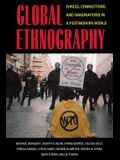 Global Ethnography: Forces, Connections, & Imaginations