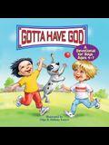 Kidz: Gotta Have God 7-Day Age 04-7