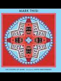 Mark This!: Illustrated by Anita Breitenberg