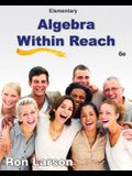 Elementary Algebra Within Reach