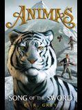 Animas, Book Three Song of the Sword: (Cancelled)