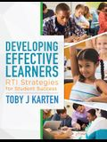 Developing Effective Learners: Rti Strategies for Student Success