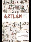 Aztlán: Essays on the Chicano Homeland, Revised and Expanded Edition