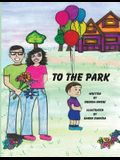 To The Park