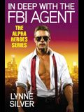 In Deep with the FBI Agent