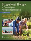 Occupational Therapy in Community and Population Health Practice