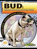 Bud: The 1st Dog to Cross the United States