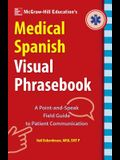 McGraw-Hill Education's Medical Spanish Visual Phrasebook