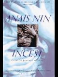 Incest: From A Journal of Love -The Unexpurgated Diary of Anaïs Nin (1932-1934)