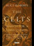 The Celts: Search for a Civilization