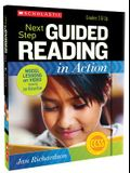 Next Step Guided Reading in Action, Grades 3 & Up: Model Lessons on Video [With CDROM and DVD]